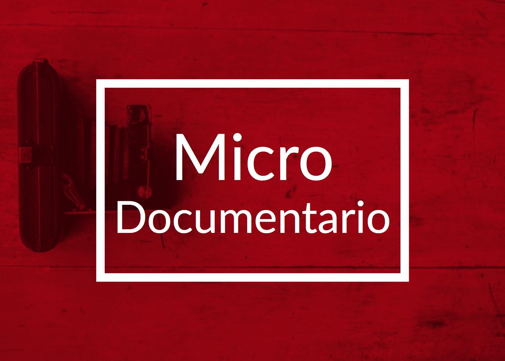 Micro Documentario